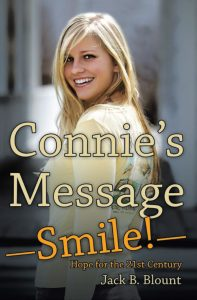 Connie's Message: Smile by Jack B. Blount